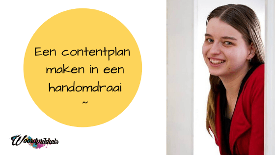 Tekst contentplan in een handomdraai met foto Marrit